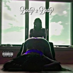Body 2 Body (Prod. Vovo)