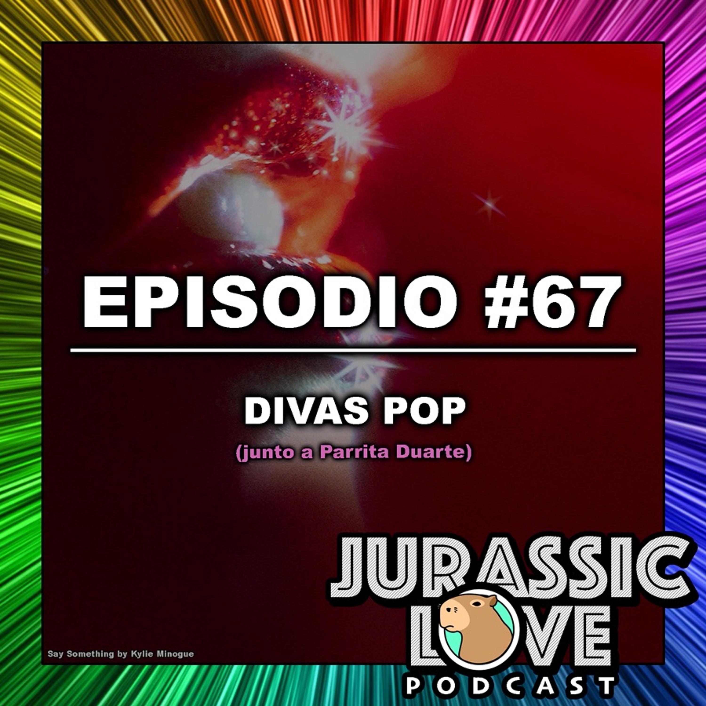 #67 - DIVAS POP