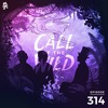 314 - Monstercat: Call of the Wild (SMLE & Just A Gent Takeover)