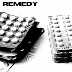 REMEDY [FREE DOWNLOAD]