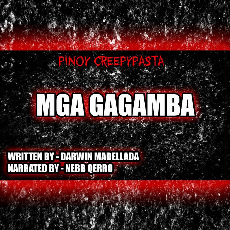 MGA GAGAMBA - TAGALOG HORROR STORY - PINOY CREEPYPASTA