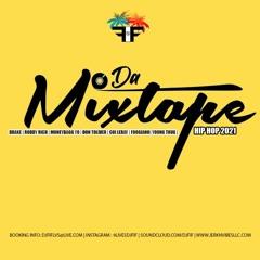 DJ FIF PRESENTS: DA MIXTAPE   HIP HOP 2021