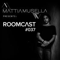 Mattia Musella - Roomcast 37 || December 2020