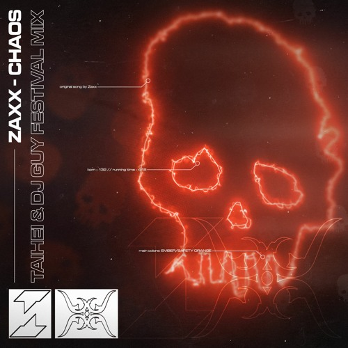 ZAXX - Chaos (Taihei & DJ GUY Festival Mix) [FREE DOWNLOAD]