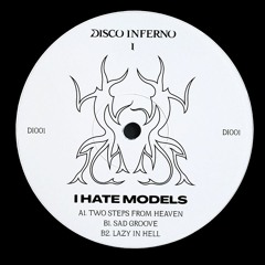 Premiere: I Hate Models - Two Steps From Heaven [DI001]