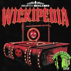 Shawny Binladen - Work Is A 10 (Wickipedia)