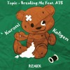 Topic - Breaking Me Ft. A7S (Kuromi & Kaligem Remix) *FREE DOWNLOAD*
