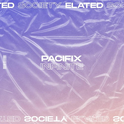 PACIFIX - Infinite (Free Download)