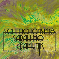 Schleichcast°18 | Sarah-Mo & Amunik