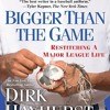 Download ❤PDF⚡ Bigger Than the Game: Restitching a Major League Life Mp3