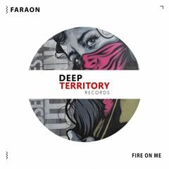 Faraon - Fire On Me