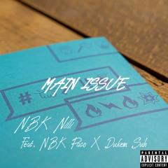 Main Issue (feat. Dukem Suh X NBK Paco)