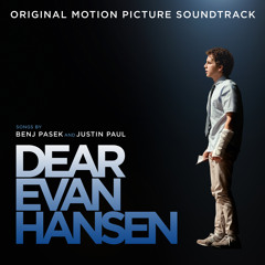 """Waving Through A Window (From The """"Dear Evan Hansen"""" Original Motion Picture Soundtrack)"""