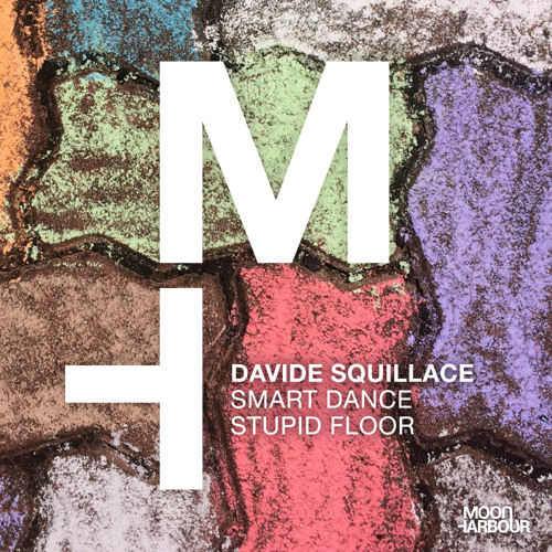 David Squillace - Smart Dance Stupid Floor [Moon Harbour]
