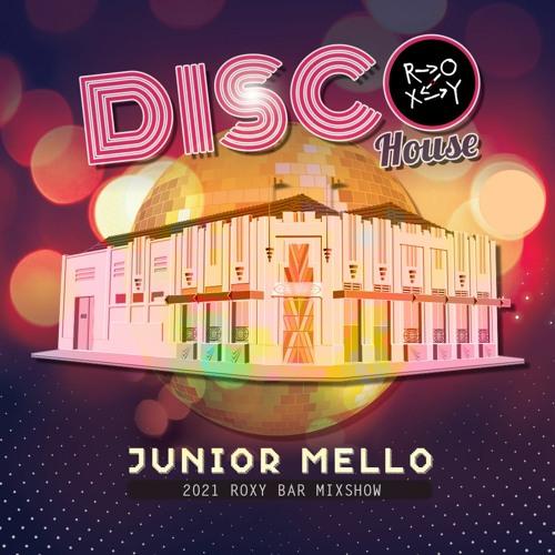 Disco House 2021 (Roxy Bar Mixshow)