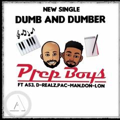 Dumb N Dumber Ft (D - Realz,Pac - Man,Don - Lon,AS3) Remix