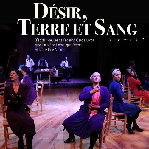 Désir, Terre & Sang (Sélection Chant Participatif)