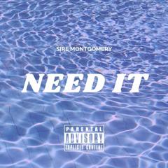 Sire - Need It