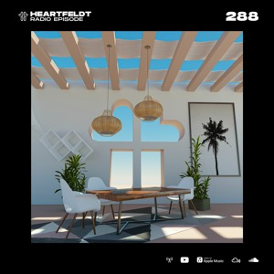 Sam Feldt - Heartfeldt Radio #288