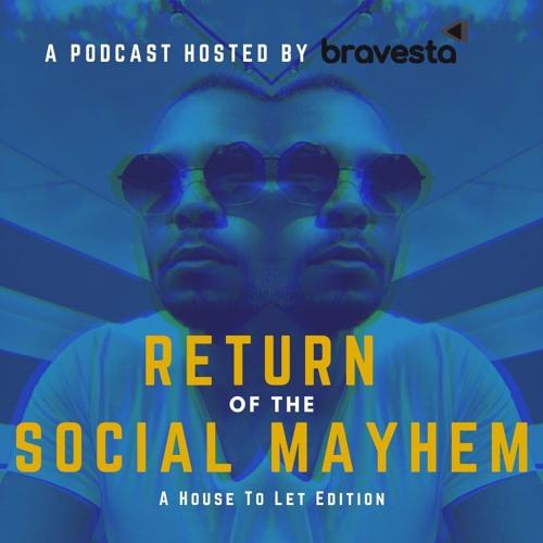 Return of the Social Mayhem