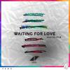 Waiting For Love (Fabich Remix)