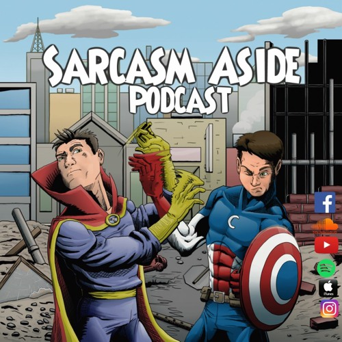 THE FALCON AND THE WINTER SOLDIER | SARCASM ASIDE PODCAST