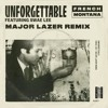 Unforgettable (Major Lazer Remix) [feat. Swae Lee]