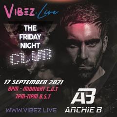 Archie B - Vibez Live Mix