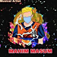 Mahim Masum Bhromor Song