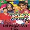 Chadhte Fagunwa Bhauji Aili