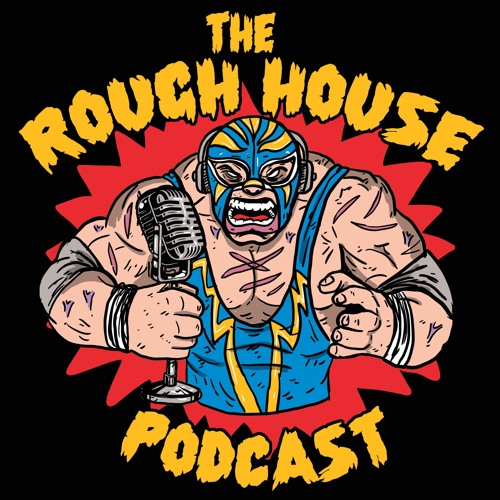 The Rough House Podcast on RELM