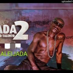 DADA 2 - UMA ALEIJADA FEAT CHUPA CABRA