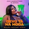 Download Jojo Maronttinni, DJ Batata - Devo Tá Na Moda (Mauro Mozart Extended Mix) Mp3