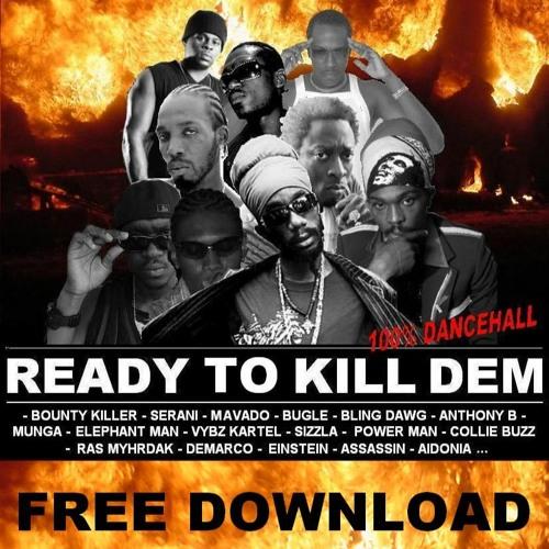 mixtape Ready to Kill Dem