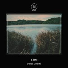 e Bora - Homesick (SNIPPET)