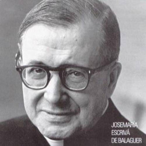 Gedenktag des hl. Josefmaria - in der Hand Gottes geborgen - Audio-Betrachtungen