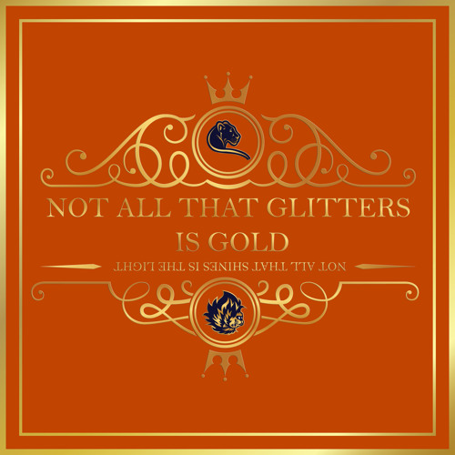 Not All That Glitters is Gold (feat. General Ling & Jahwise Productions)