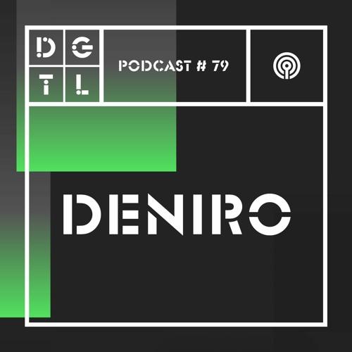 Deniro – DGTL podcast #79