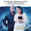 Sunday Kinda Love (feat. Aaron Lindsey, PJ Morton & Nikki Ross)