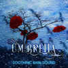 Umbrella - Soothing Rain Sound & Healing Ocean Waves, Pure Nature Sounds for Relaxation and Deep Sleep
