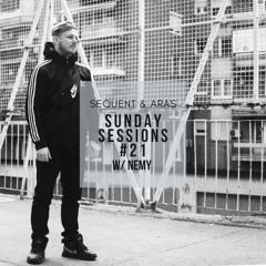 Sunday Sessions #21 w/ Nemy