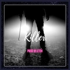 Travis Scott X Young Thug Type beat 'Killer' [Prod By:Eteh]