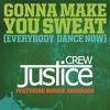 Gonna Make You Sweat (Everybody Dance Now) [feat. Bonnie Anderson]