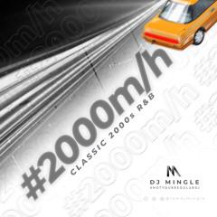 2000 m/h (Classic 2000s R&B)