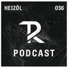 Heizöl: Tagesraver Podcast 036
