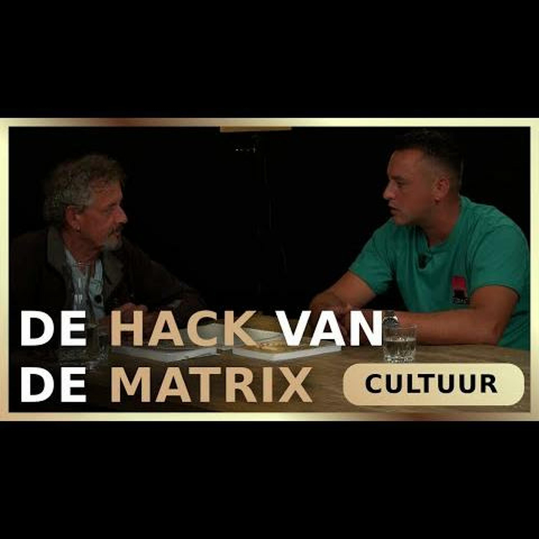 De Hack van de Matrix - Peter Toonen en Dino Sarac