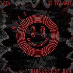CIRCLECAST 001 ≁ s.talbot
