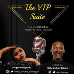 The VIP Suite - #6 w/ Simphiwe Ngema