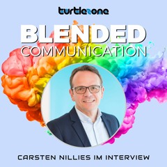 Turtlezone Blended Communication - Carsten Nillies im Interview