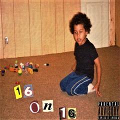16 On 16